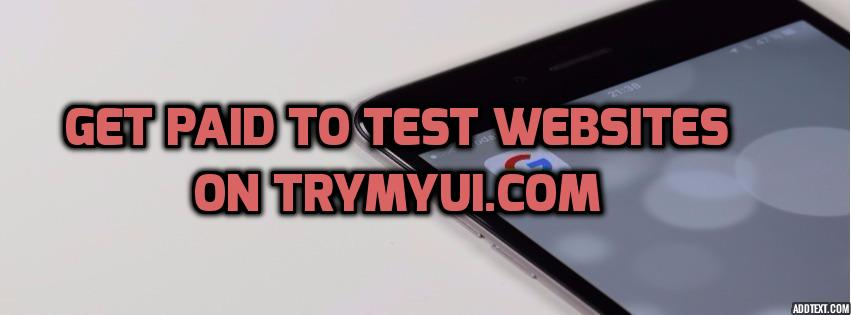 get paid to test websites