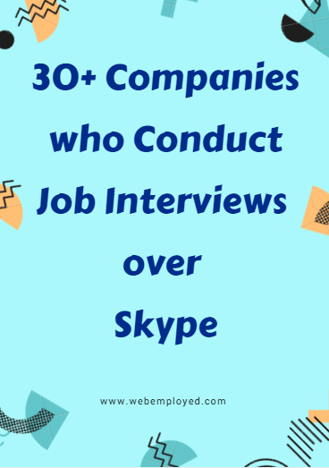 Companies job interviews Skype