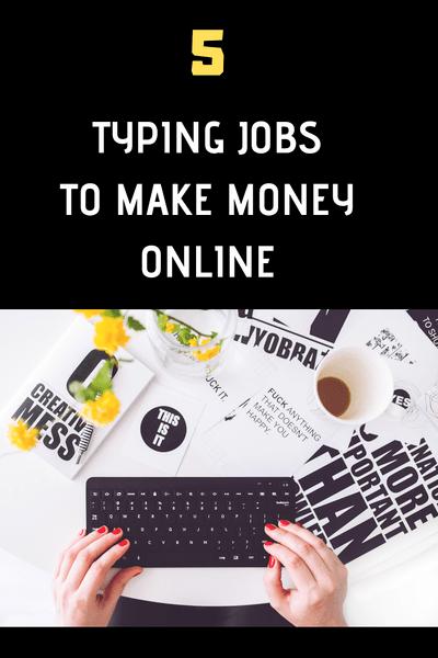 Earn Money Typing Online: List of 5 Websites