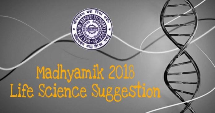 Madhyamik 2018 Biology Suggestion