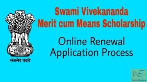 Swami Vivekananda Scholarship Renewal Application 2018 Last Date - SVMCM 1