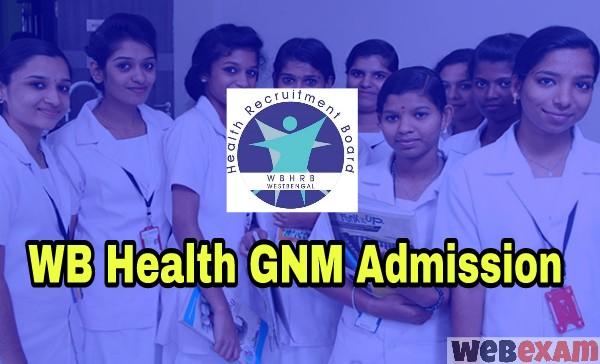 WB Health GNM Nursing Admission 2019 Online Application