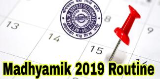 WBBSE Madhyamik 2019 Routine