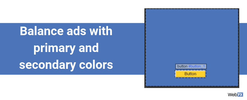 Balance ads with primary and secondary colors
