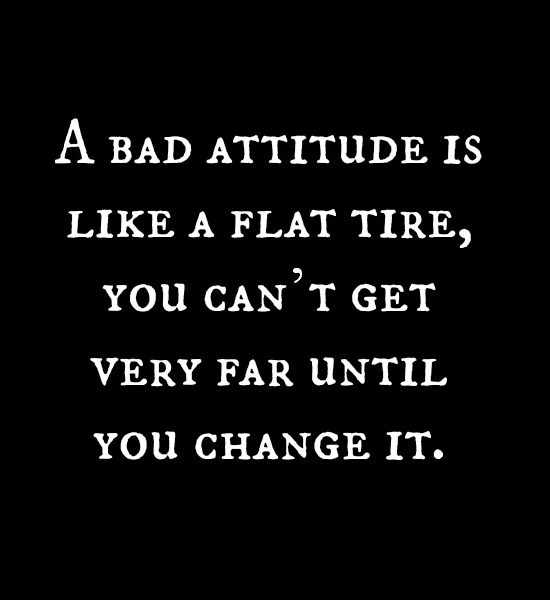 A negetive attitude will affect your success