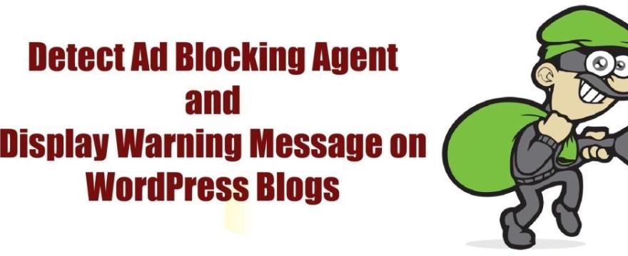 Detect AdBlock Users and Display Warning Message on WordPress