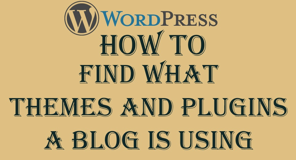 Find Detect WordPress Blog Themes and Plugins