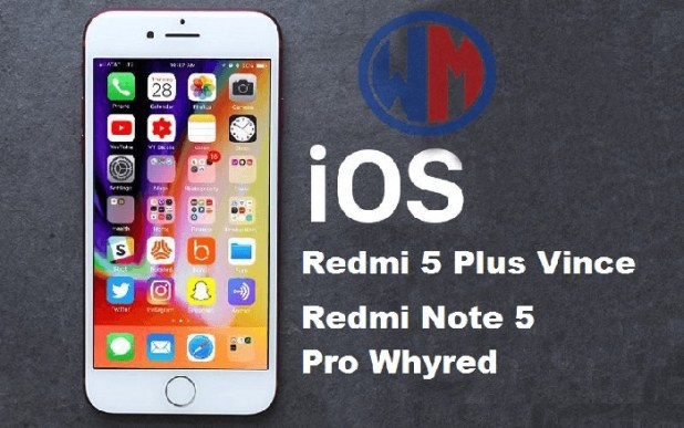 Install Custom ROM Mod IOS iphone Redmi 5 Plus vince & Redmi Note 5 Pro whyred, Bukan TEMA ya