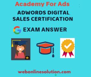 Google AdWords Digital Sales Certification Exam Answer