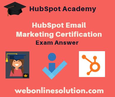 HubSpot Email Marketing Certification Exam Answer Sheet