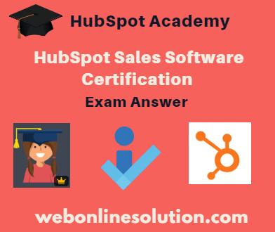 HubSpot Sales Software Certification Exam Answer Sheet