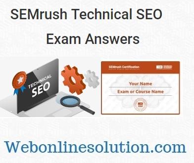 SEMrush Technical SEO Exam Answers