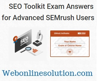 SEO Toolkit Exam Answers for Advanced SEMrush Users