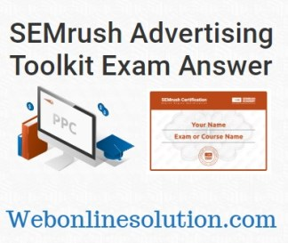 SEMrush Advertising Toolkit Exam Answers