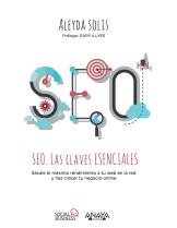 SEO. Las Claves Esenciales, por Aleyda Solís