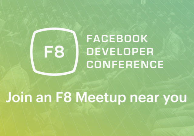 Facebook Announces Nearly 30 F8 Developer Meetups Around the World