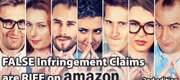 False Infringement Claims are Rife on Amazon