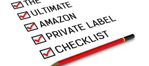 The Ultimate Amazon Private Label Checklist