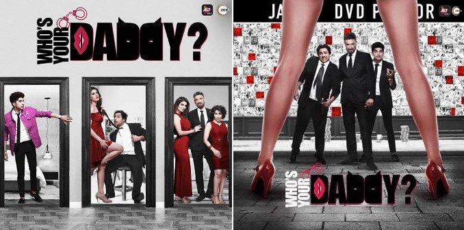 ALTBalaji/ZEE5 Who's Your Daddy Release Date, Cast, Trailer