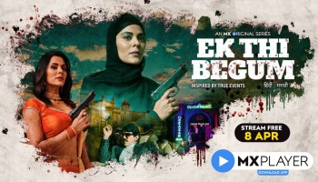 MX Player Ek Thi Begum Review