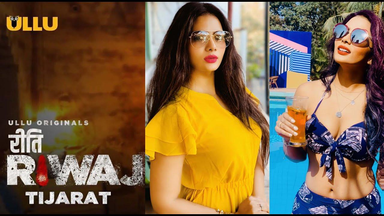 ULLU Orignal Riti Riwaj Tijarat Release Date, Cast, Trailer, Plot