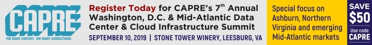 CAPRE's Data Center & Cloud Infrastructure Round Up for Aug 26, 2019