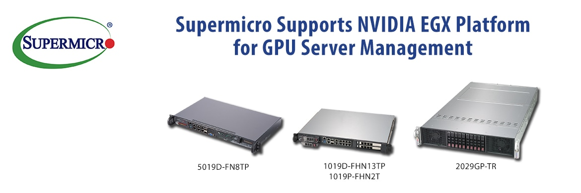 Hardware: Supermicro Servers Now Support NVIDIA EGX Platform