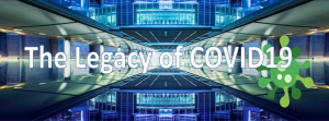 COVID-19: Critical impact and legacy