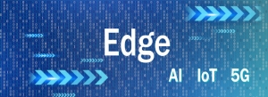 Edge Computing – The Next Frontier