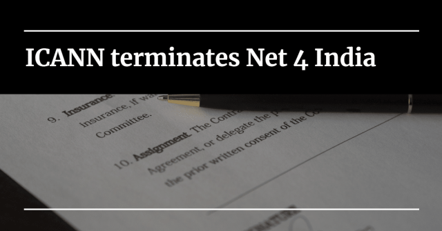 """Image of a contract with a pen laying on it, with words """"ICANN terminates Net 4 India"""""""