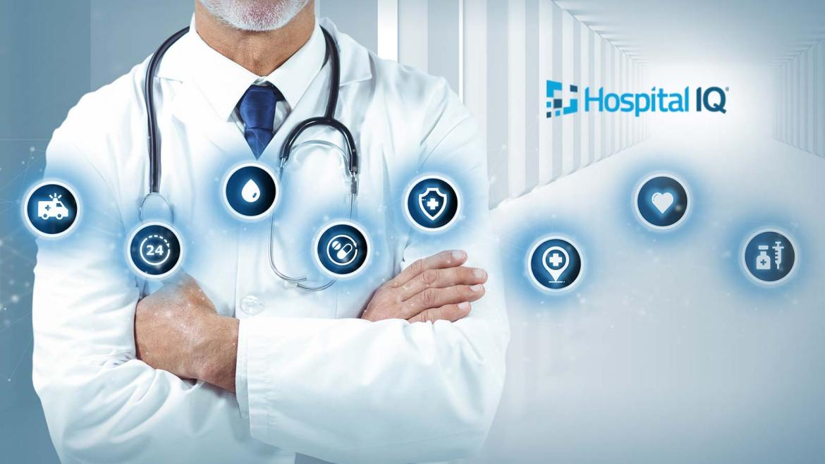 Hospital IQ Raises $25 Million to Meet Market Demand for Its Software Which Optimizes Health System Operations