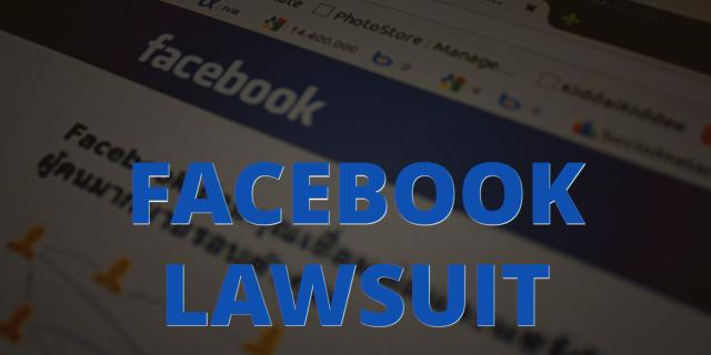 """Image of Facebook with the words """"Facebook Lawsuit"""" superimposed"""