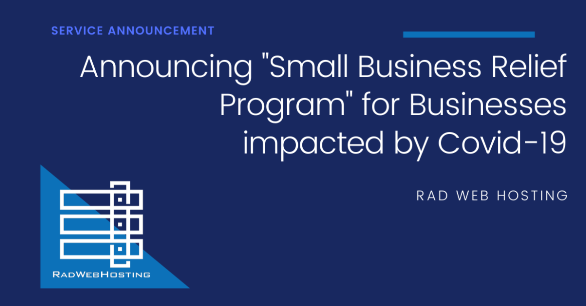 Rad Web Hosting Announces Small Business Assistance for Businesses Impacted by COVID-19