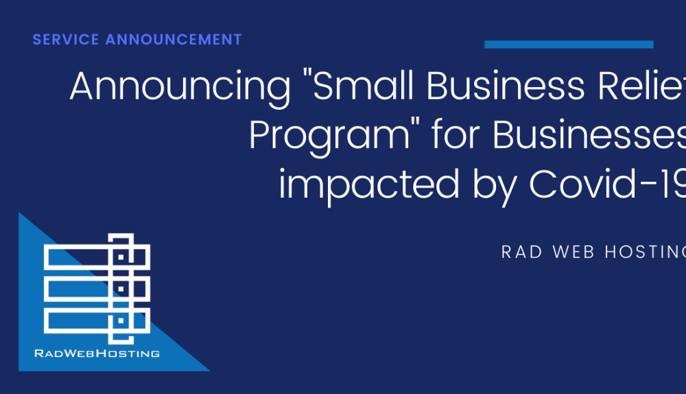 Rad Web Hosting Announces Small Business Assistance for Businesses Impacted by COVID-19 4