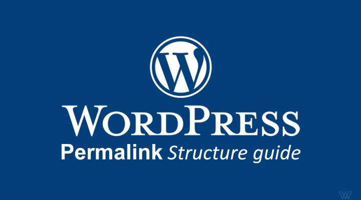 WordPress Permalink Structure Guide