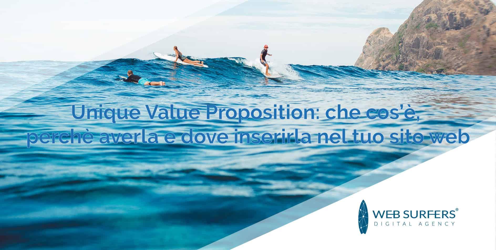 Unique Value Proposition Che Cos E Perche Averla E Dove