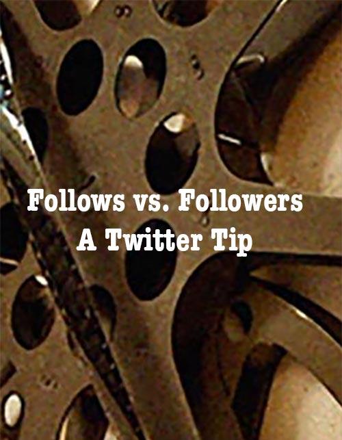 Follows vs. followers: a twitter tip