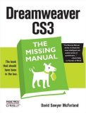 get Dreamweaver CS3: The Missing Manual at Amazon.com