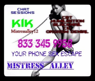 Phonesex and sexting with Mistress Alley - 833-345-9958