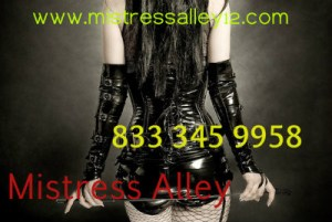 Phonesex and sexting with Mistress Alley 833-345-9958