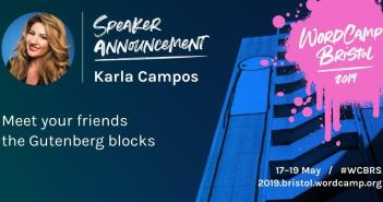 Speaker Karla Campos to Present a WordCamp Bristol On the Renowned WordPress Gutenberg Editor