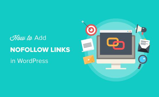 Cómo agregar enlaces nofollow en WordPress - Guía simple para principiantes