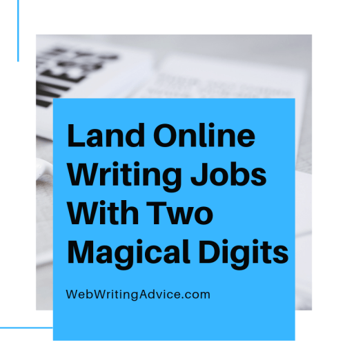 Land Online Writing Jobs With Two Magical Digits