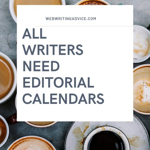 All Writers Need Editorial Calendars