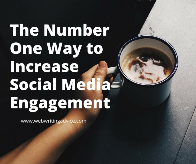 The Number One Way to Increase Social Media Engagement