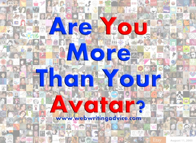 Are You More Than Your Avatar?