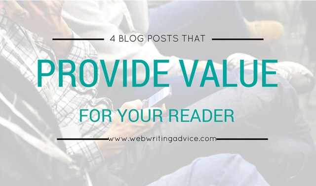 4 Blog Posts that Provide Value for Your Readers