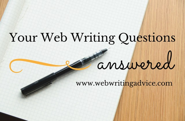 Your Web Writing Questions Answered
