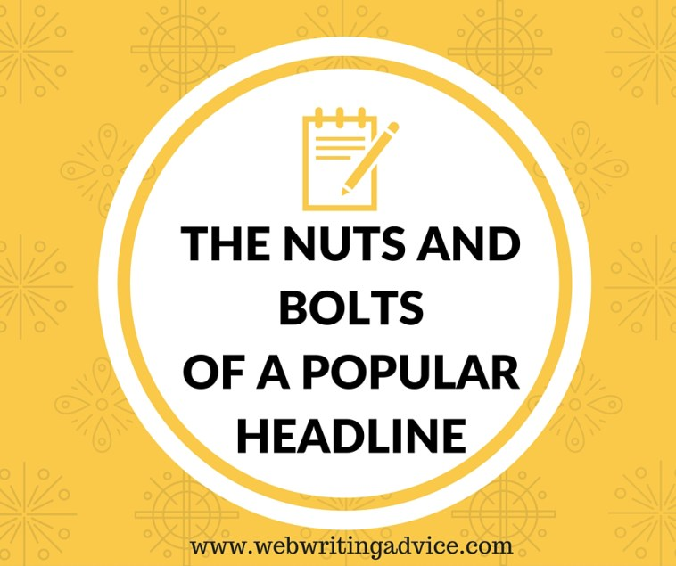 The Nuts and Bolts of a Popular Headline