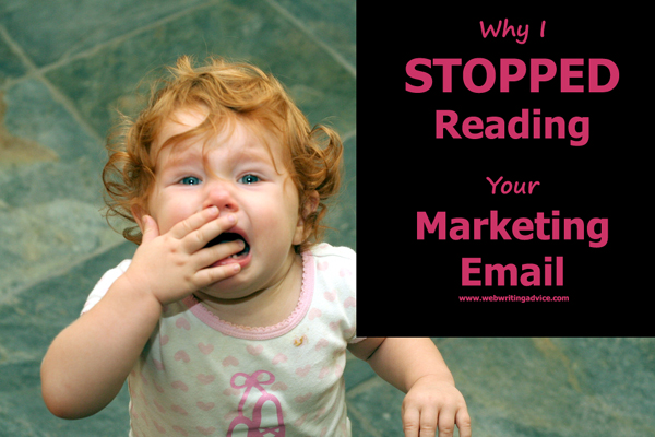 Why I Stopped reading Your Marketing Email